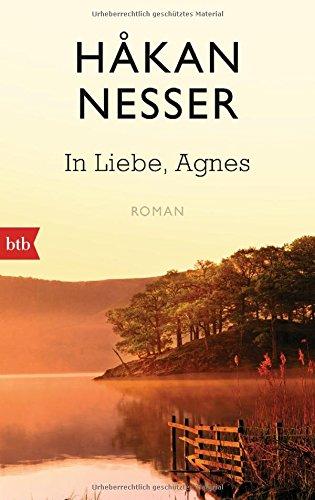 Buchseite und Rezensionen zu 'In Liebe, Agnes: Roman' von Håkan Nesser