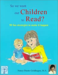 Title: So We Want Our Children to Read 50 Fun Strategies