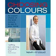 Choosing Colours: An Expert Choice of the Best Colours to Use in Your Home