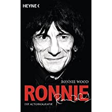 Ronnie: Die Autobiografie by Ronnie Wood (2012-04-09)