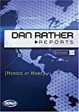 Dan Rather Reports #230: Heroes at Home