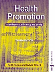 Health Promotion: Effectiveness, Efficiency and Equity (C & H)