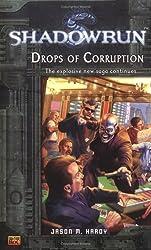 Shadowrun #4: Drops of Corruption (A Shadowrun Novel)