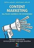 Content Marketing. Das Praxis-Handbuch für Unternehmen: Strategie entwickeln