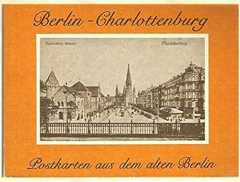 Berlin-Charlottenburg - Postkarten aus dem alten Berlin, 1.