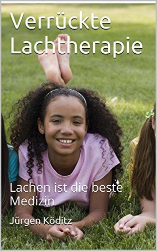Verrückte Lachtherapie: Lachen ist die beste Medizin