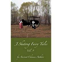 J.Shutong Fairy Tales Vol.9 : Animals , by ancient Chinese authors (English Edition)
