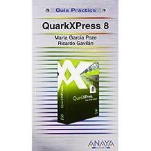 QuarkXPress 8 (Guías Prácticas)