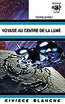Voyage au Centre de la Lune par Barbet