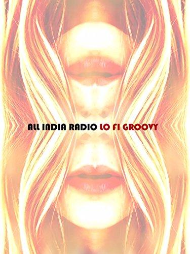 all-india-radio-lo-fi-groovy