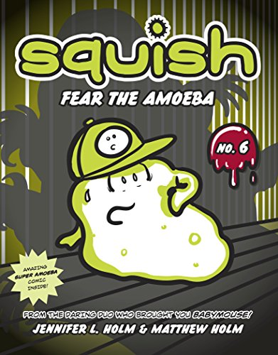 (Squish #6: Fear the Amoeba (English Edition))