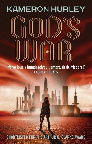 God's War: Bel Dame Apocrypha by Kameron Hurley (2014-01-16)
