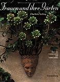 Frauen und ihre Gärten - Charlotte Seeling
