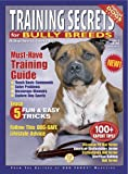 Training Secrets for Bully Breeds