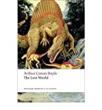 By Doyle, Arthur Conan ( Author ) [ The Lost World: Being an Account of the Recent Amazing Adventures of Professor George E. Challenger, Lord John Roxton, Professor Summe By Dec-2008 Paperback