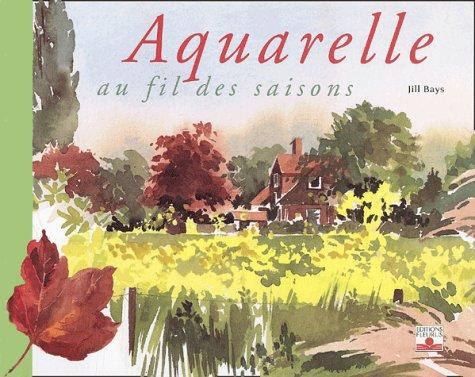 L'Aquarelle au fil des saisons
