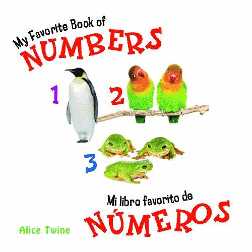 My Favorite Book of Numbers/ Mi Libro De Favorito De Números por Alice Twine