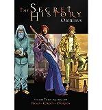 [ The Secret History Omnibus Volume 3 Pecau, Jean-Pierre ( Author ) ] { Hardcover } 2014