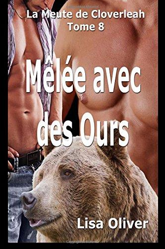 Melee avec des Ours