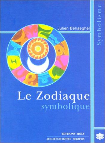 Le zodiaque symbolique