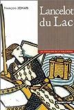 les chevaliers de la table ronde tome 2 lancelot du lac