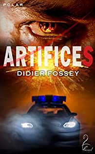 Artifices par Didier Fossey