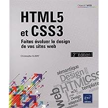 HTML5 et CSS3 - Faites évoluer le design de vos sites web (2ième édition)