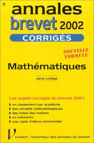 Mathématiques Série Collège. Corrigés 2002