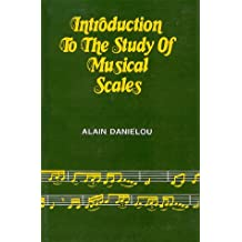 Introduction to the Study of Musical Scales