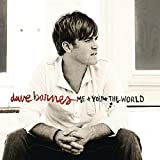 Songtexte von Dave Barnes - Me and You and the World