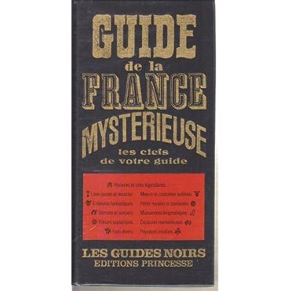 Guide de la France mystérieuse.