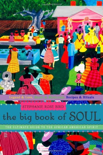 The Big Book of Soul: The Ultimate Guide...