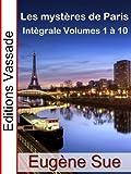 Les Mystères de Paris (Intégrale, Volumes 1 à 10)