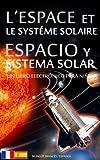 Image de L'ESPACE et LE SYSTÉME SOLAIRE / ESPACIO y SISTEMA SOLAR - Bilingüe Francés / Español - Un Libro Electrónico para Niños (Livre pour Enfants -