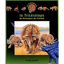 LE TRICERATOPS. Un dinosaure du Crétacé