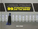 99 Stormtroopers Join the Empire (Star Wars)