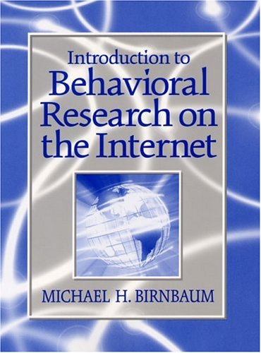 Introduction to Behavioral Research on the Internet (Book & CD)