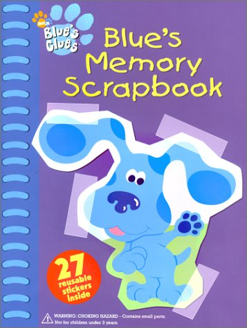 Blue's Memory Scrapbook (Blue's Clues) (Blues Clues 3)