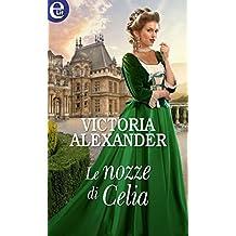 Le nozze di Celia (eLit) (La Società delle Viaggiatrici Vol. 0)