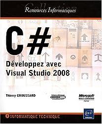 C # - Développez avec Visual Studio 2008