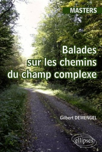Balades sur les chemins du champ complexe : Masters