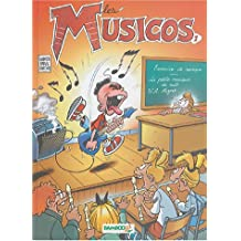 Les Musicos, Tome 1 : (Humour)