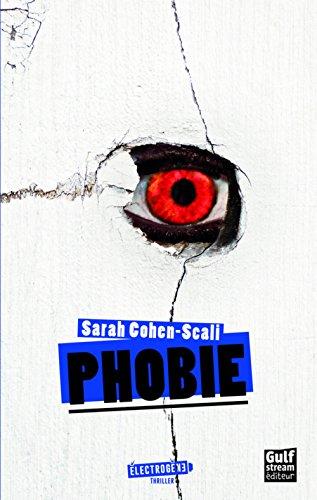 Phobie par Sarah Cohen-scali