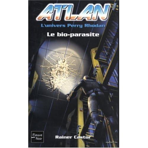 Atlan, tome 6 : Le bio-parasite