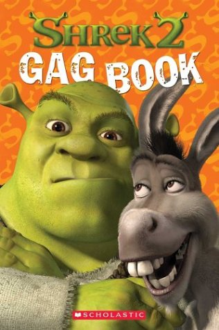Click for larger image of 'Shrek 2': Gag Book (Shrek 2 (Scholastic Paperback))