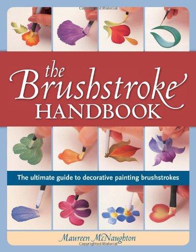 The Brushstroke Handbook (NIP): The ultimate guide to decorative painting brushstrokes