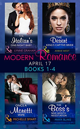modern-romance-april-2017-books-1-4-the-italians-one-night-baby-the-desert-kings-captive-bride-once-