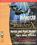 Direct3D ShaderX: Vertex and Pixel Shader Tips and Tricks (Wordware Game Developer's Library)