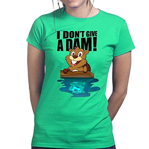 Beavers Don't Give a Dam Damn - Funny Gift Ladies T Shirt (Tee, Top) Irish Green