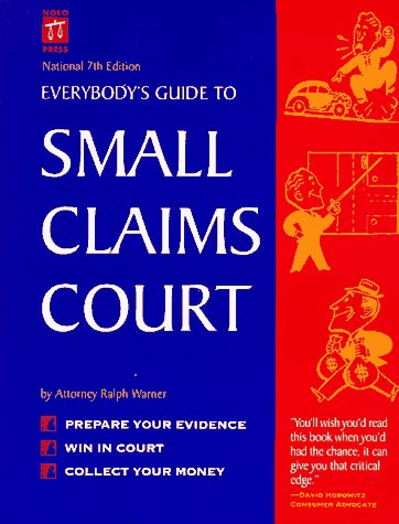 Everybody's Guide to Small Claims Court (EVERYBODY'S GUIDE TO SMALL CLAIMS COURT NATIONAL EDITION)